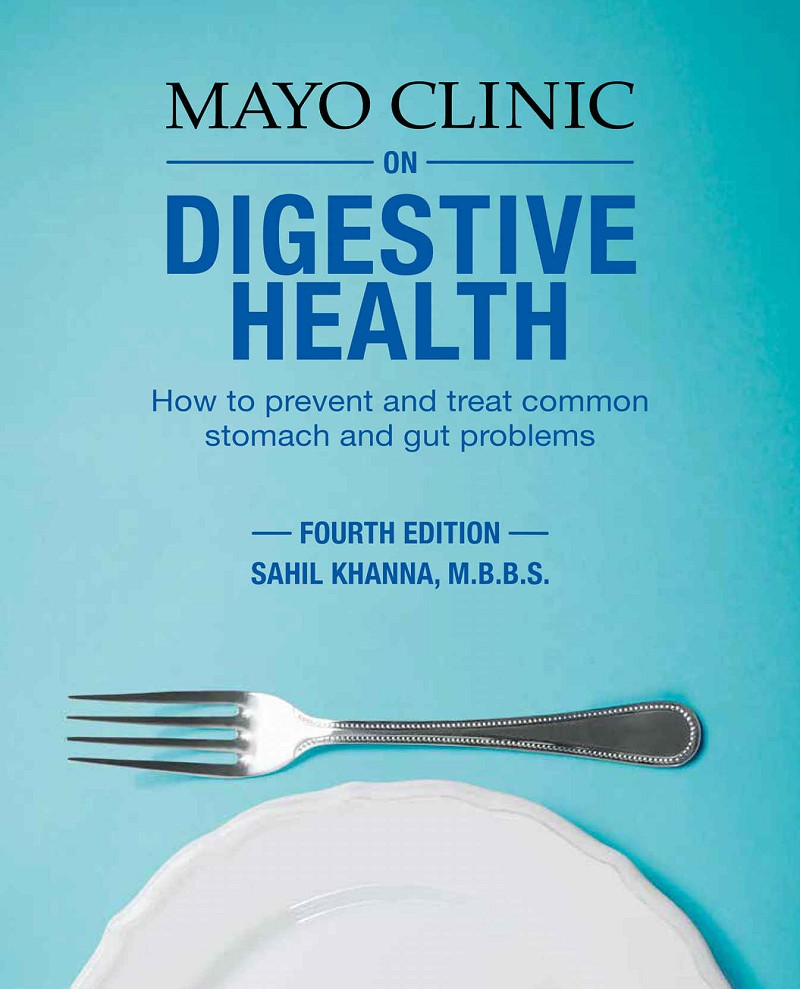 Mayo Clinic on Digestive Health: How to Prevent and Treat ...